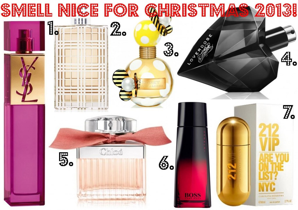 Smell nice for Christmas 2013