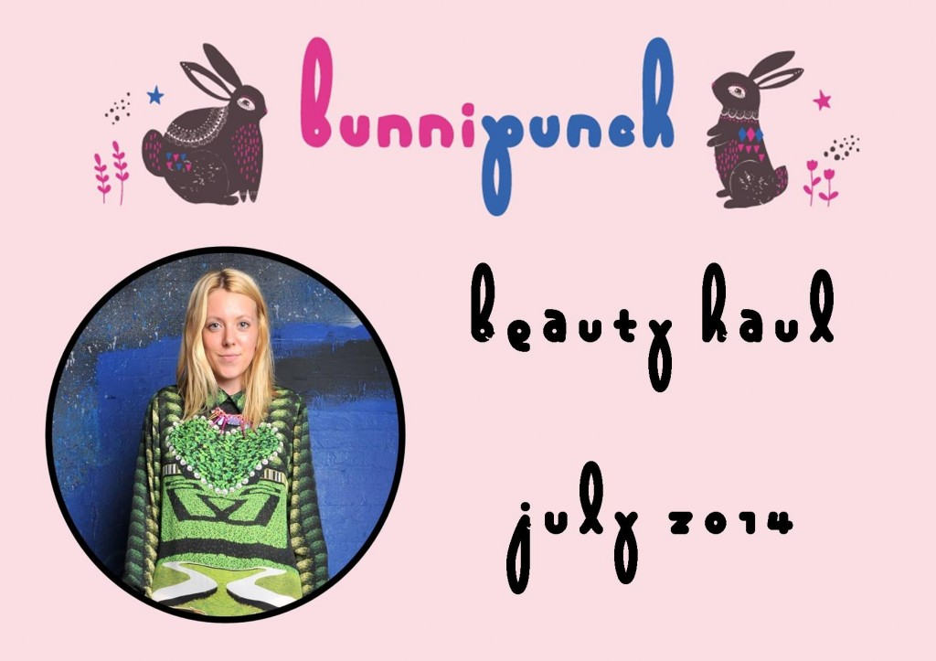 Beauty Haul 2014